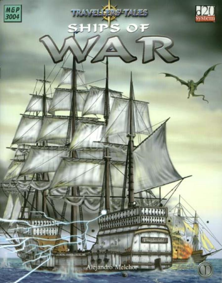 Travellers Tales: Ships of War d20 - USED