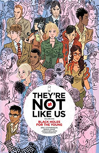 They're Not Like Us: Volume 1: Black Holes for the Young TP - Used