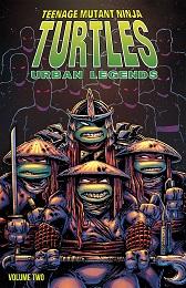 Teenage Mutant Ninja Turtles: Urban Legends Volume 2 TP