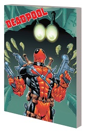 Deadpool by Joe Kelly: Complete Collection Volume 2 TP