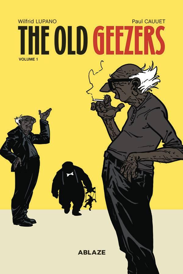 Old Geezers: Volume 1: HC (MR)