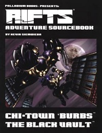 Rifts: Chi-Town Burbs: The Black Vault - Used