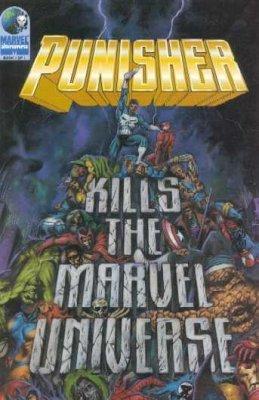 The Punisher Kills the Marvel Universe - Used