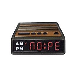 NOPE Alarm Clock Enamel Pin