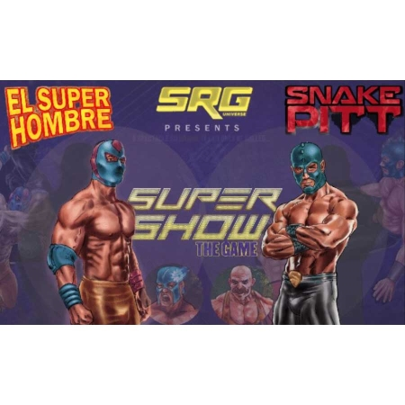 Super Show the Game: El Super Hombre vs Snake Pitt