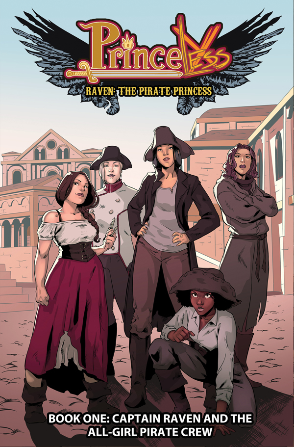 Princeless: Raven Pirate Princess Volume 1: Captain Raven and the  All Girl Pirate Crew TP