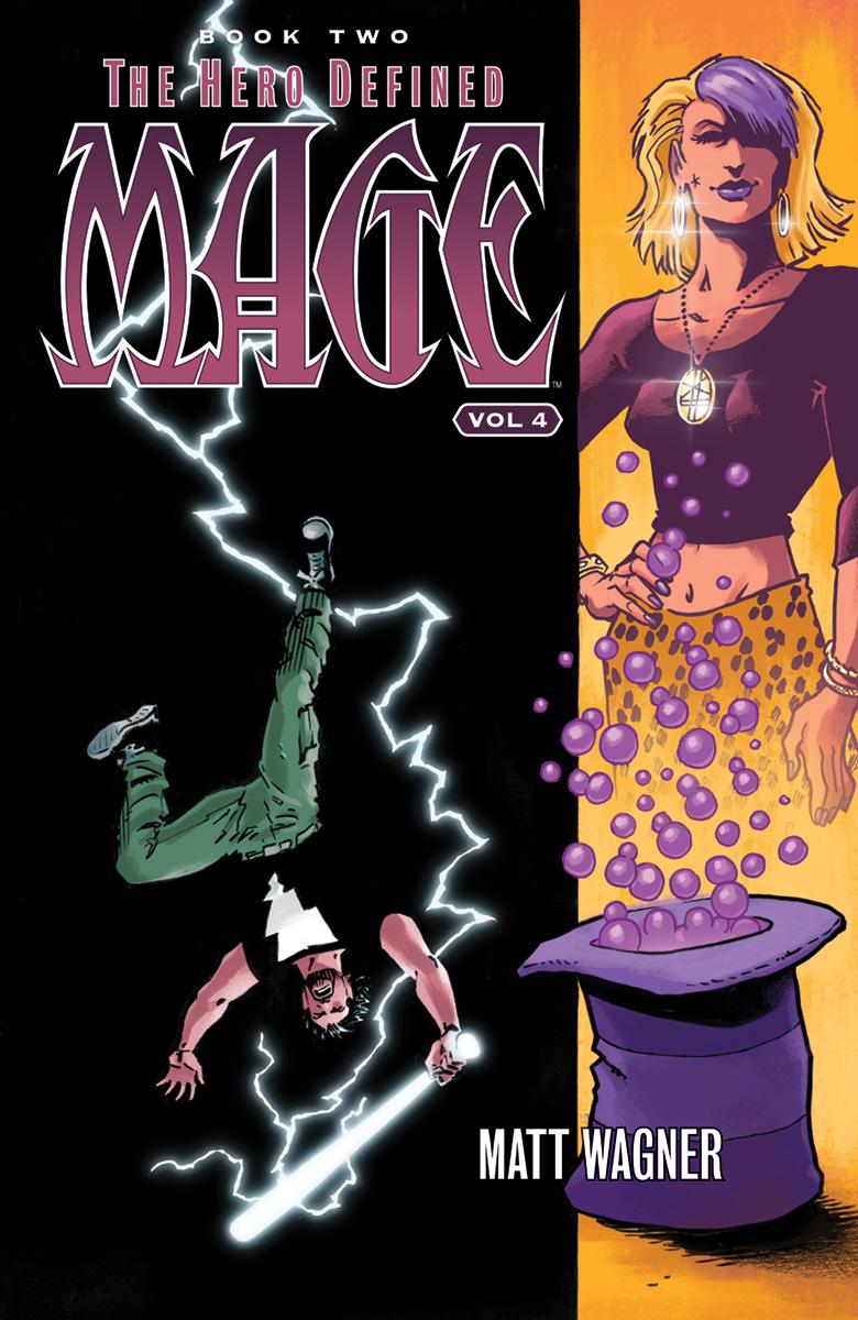 Mage Volume 4: Hero Defined: Book 2: Part 2