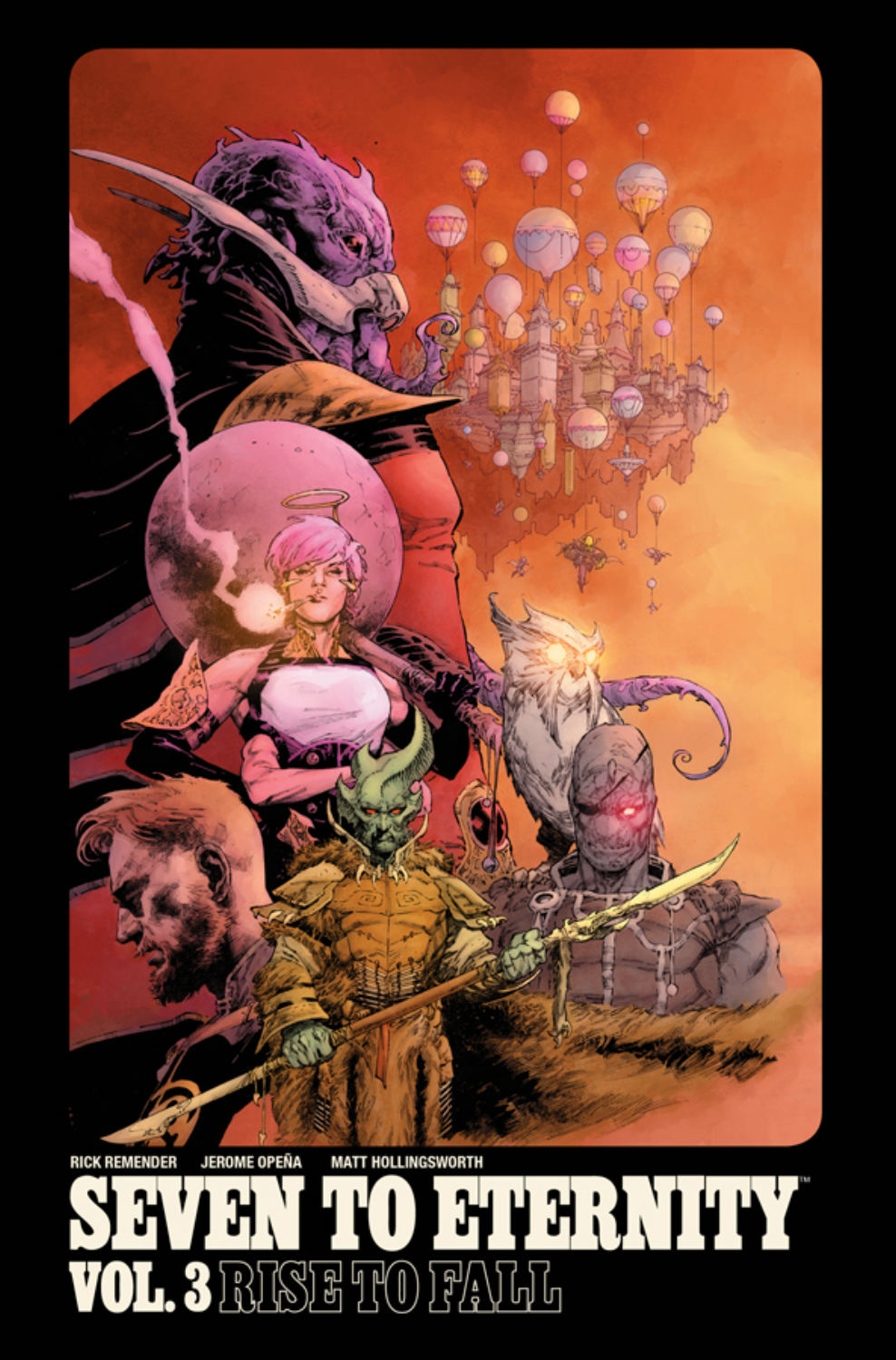 Seven to Eternity: Volume 3: Rise to Fall TP
