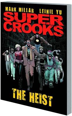 Super Crooks: The Heist TP (MR)