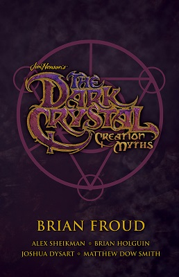 Dark Crystal: Creation Myth Box Set