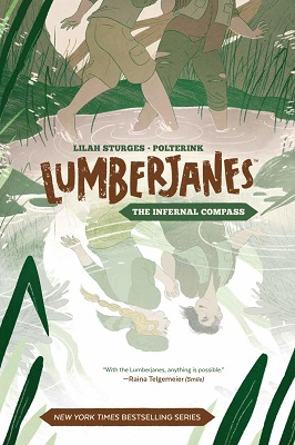 Lumberjanes Volume 1: Infernal Compass