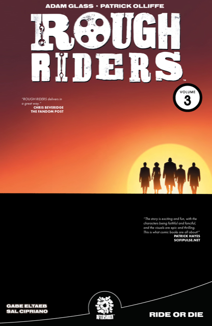 Rough Riders Volume 3: Ride or Die TP