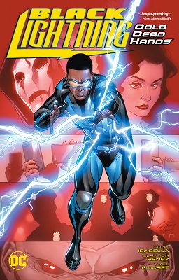 Black Lightning: Cold Dead Hands TP