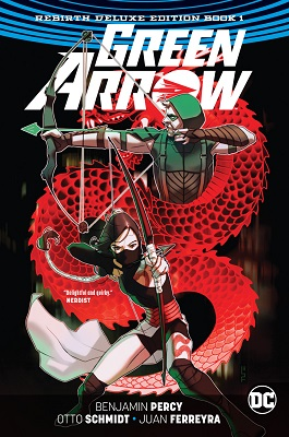 Green Arrow Deluxe Edition Volume 1 HC (Rebirth)