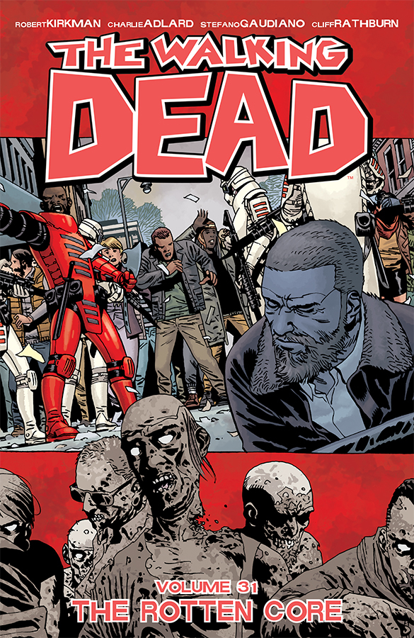 The Walking Dead: Volume 31 TP (MR)