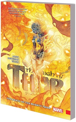 Mighty Thor Volume 5: Death of The Mighty Thor TP