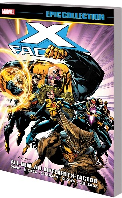 X-Factor Epic Collection: All New All Different X-Factor TP