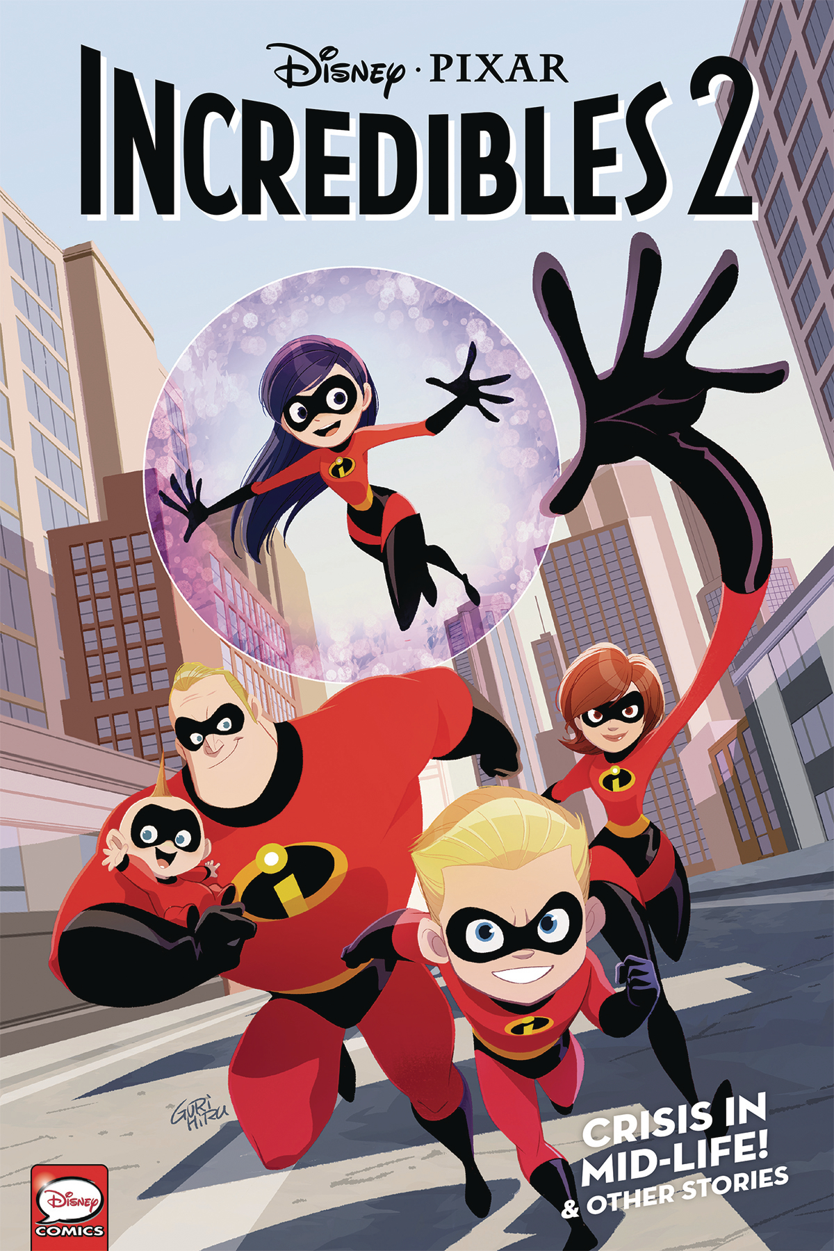 Incredibles 2 Volume 1: Crisis Midlife and Other TP