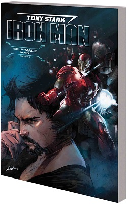 Tony Stark: Iron Man: Self Made Man Volume 1 TP