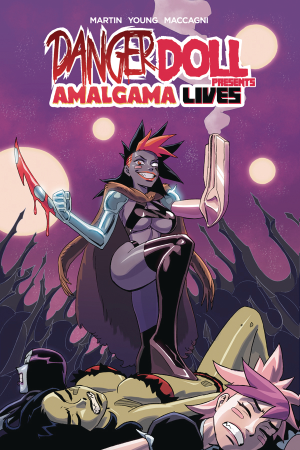 Danger Doll Squad Presents: Amalgama Lives Volume 1 TP
