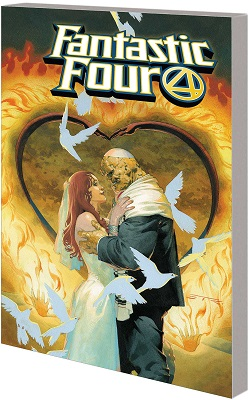 Fantastic Four Volume 2: Mr and Mrs Grimm TP