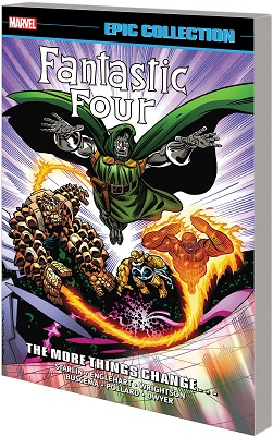 Fantastic Four Epic Collection: More Things Change TP