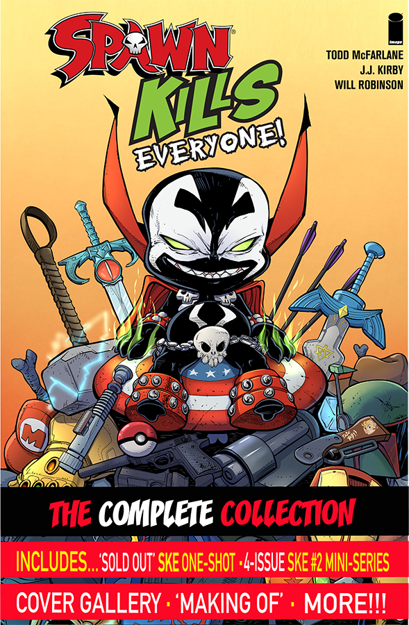 Spawn Kills Everyone Complete Collection Volume 1