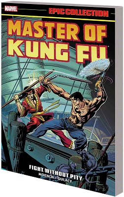 Master of Kung Fu Epic Collection: Fight Without Pity TP