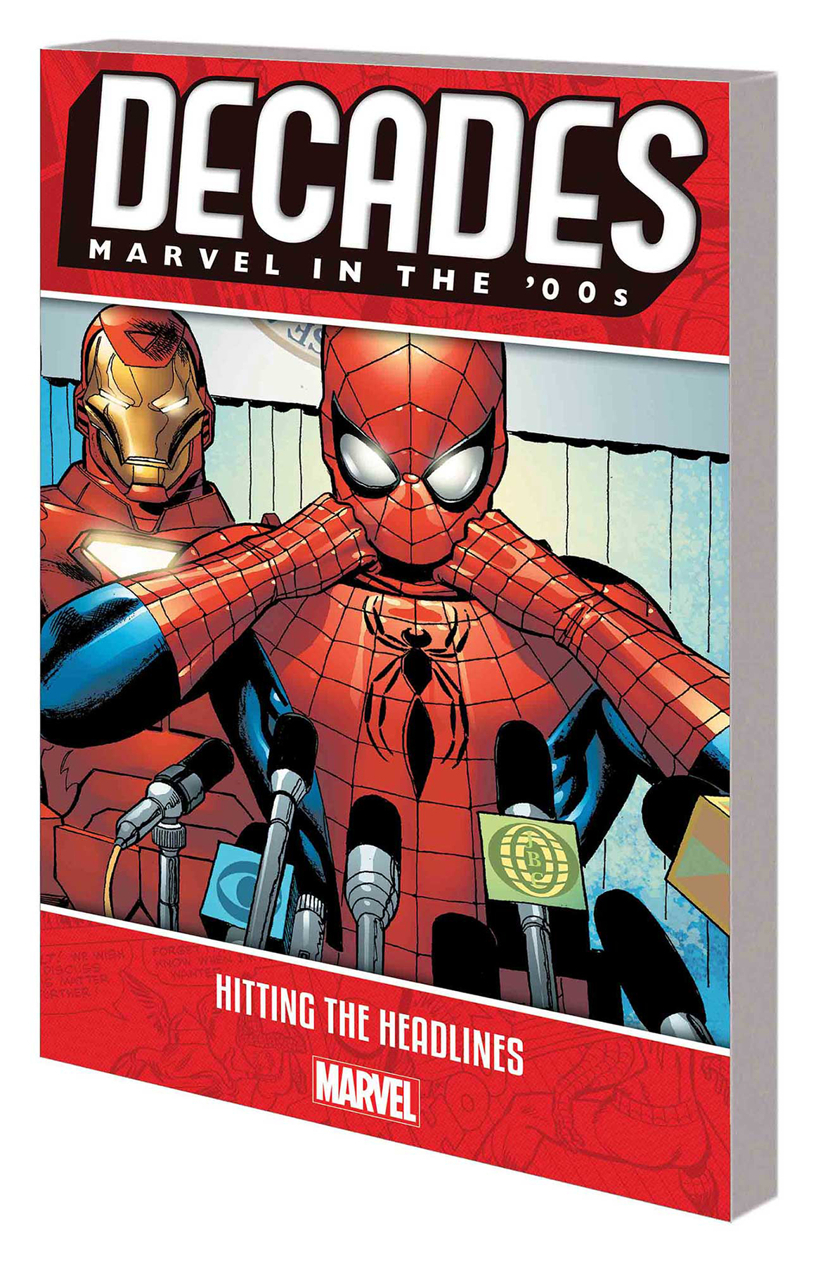 Decades: Marvel in the 00's: Hitting Headlines TP