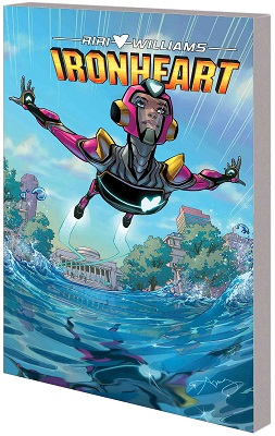 Ironheart Volume 1: Those with Courage TP