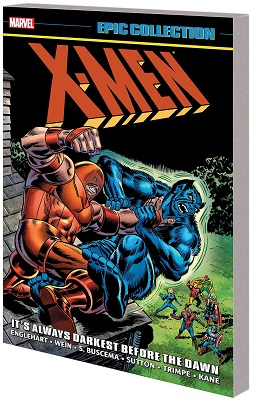 X-Men Epic Collection: Always Darkest Before the Dawn TP