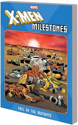 X-Men Milestones: Fall of Mutants TP
