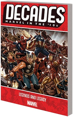 Decades: Marvel in the 10s: Legends and Legacy TP