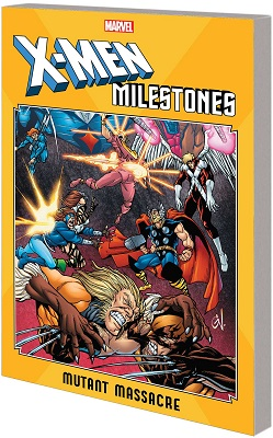 X-Men Milestones: Mutant Massacre TP