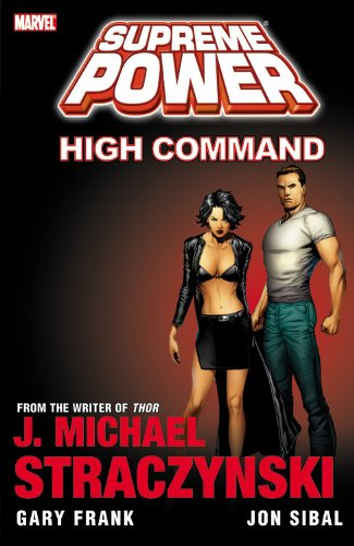 Supreme Power: Volume 3: High Command TP - Used