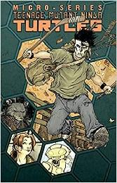 Teenage Mutant Ninja Turtles: Micro-Series: Volume 2 TP - Used