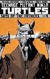 Teenage Mutant Ninja Turtles: Volume 4: Sins of the Fathers TP - Used