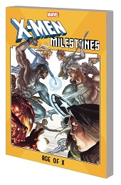 X-Men Milestones: Age of X TP