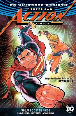 Action Comics: Volume 5: Booster Shot TP