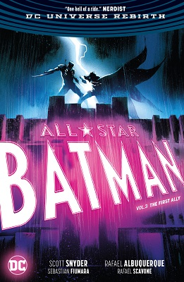 All Star Batman: Volume 3: The First Ally TP