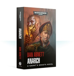 Gaunt's Ghost: Anarch Novel