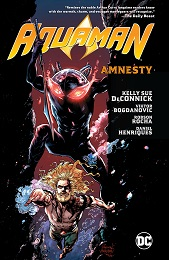 Aquaman Volume 2: Amnesty HC