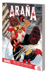 Arana: Here Comes the Spider-Girl TP