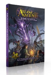 5th Edition: Arcana of the Ancients