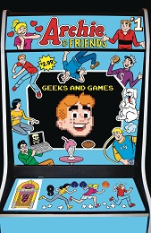 Archie and Friends: Geeks and Games no. 1 (2020 Series)