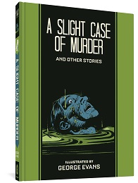 A Slight Case of Murder and Other Stories HC