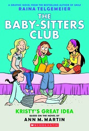 Baby-Sitters Club Volume 1: Kristys Great Idea TP