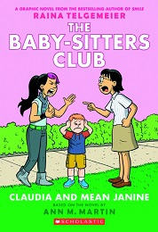Baby-Sitters Club Volume 4: Claudia and Mean Janine TP