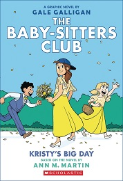 Baby-Sitters Club Volume 6: Kristys Big Day TP