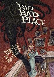 The Bad Bad Place HC